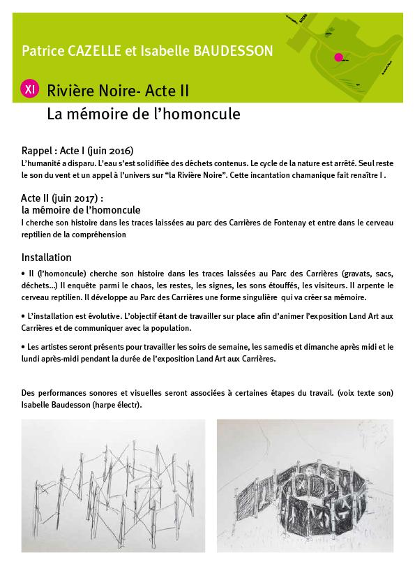 11-CAT-XI-Patrice Cazelle et Isabelle Baudesson - Rivière Noire - acte II : la mémoire de l'homoncule